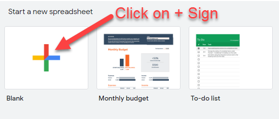 Click on + sign to create a new blank spreadsheet