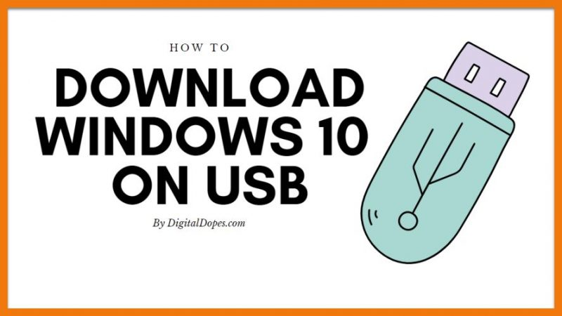 How to Download Windows 10 on USB Flash Drive and make Bootable