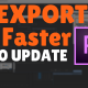 How to Export Render Video 4x Faster in Adobe Premiere Pro