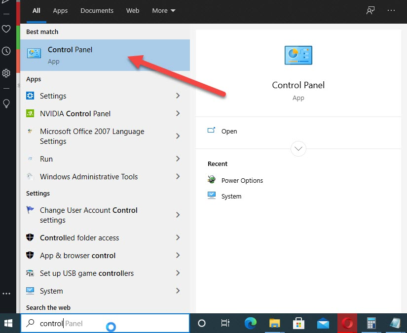 Click on the Start menu and then in search type Control Panel