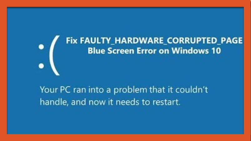 How to fix Blue Screen faulty hardware corrupted page in Windows 10