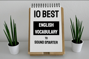 10 Best English Vocabulary Apps to Sound Smarter