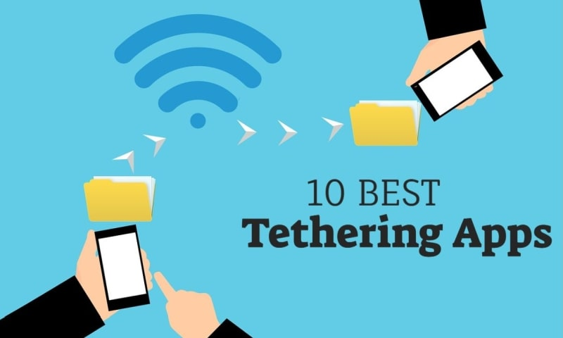 10 Best Tethering Apps 2021
