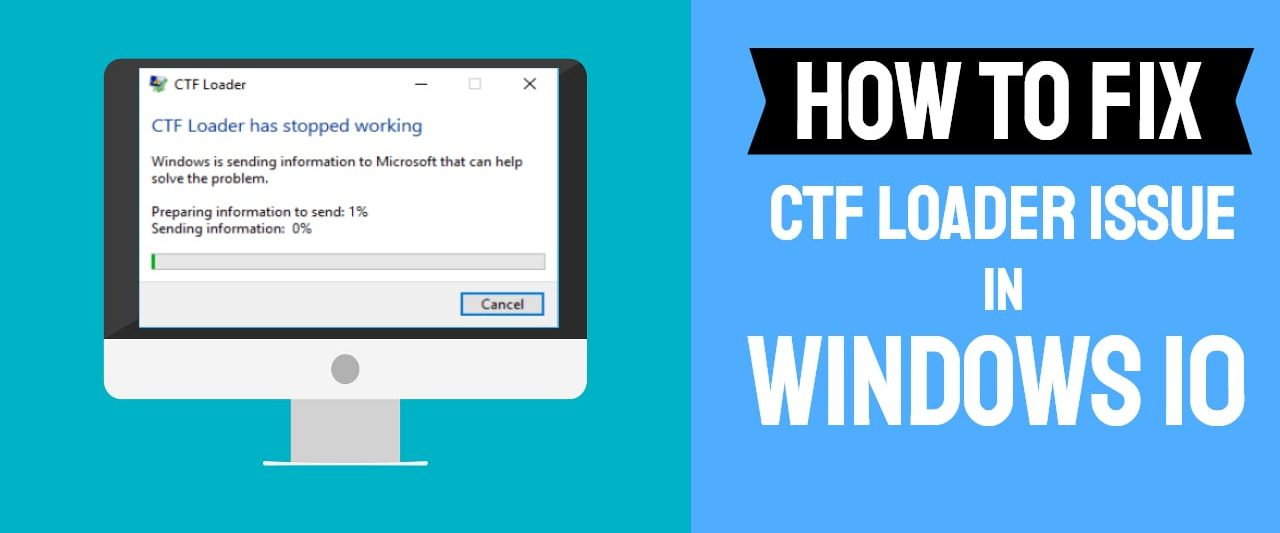 How to Fix CTF Loader Issue in Windows 10