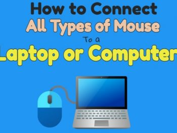 How to Connect All Types of Mouse to a Laptop or Computer