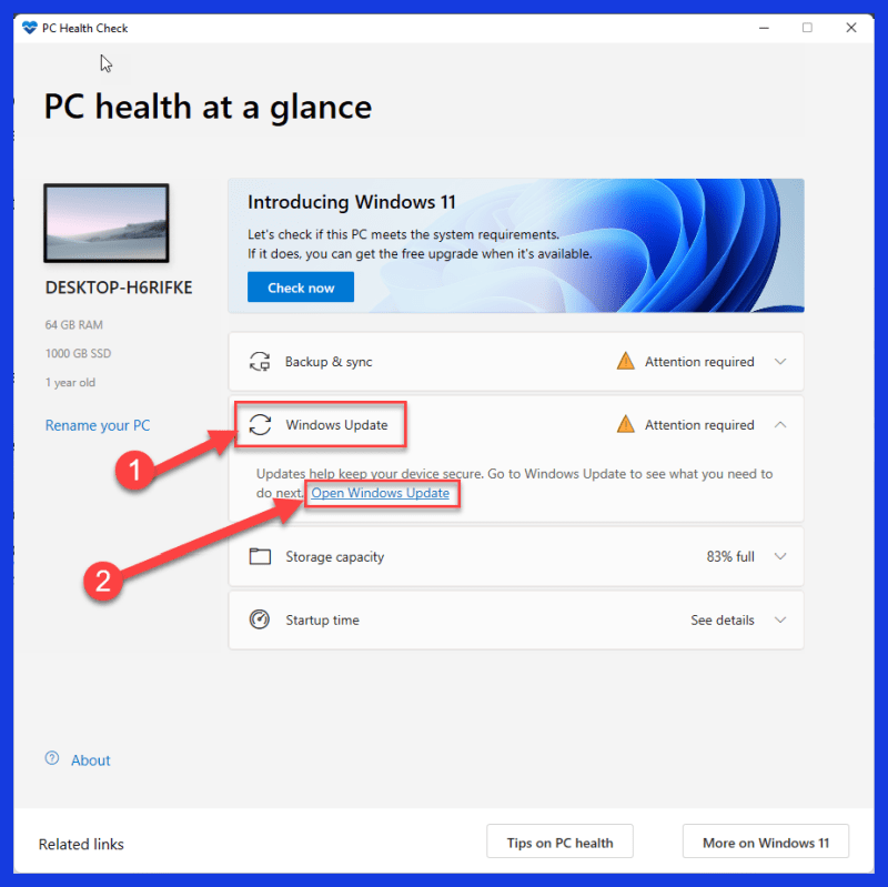 Navigate to Windows Update tab in the PC Health Check App and click on Open Windows Update
